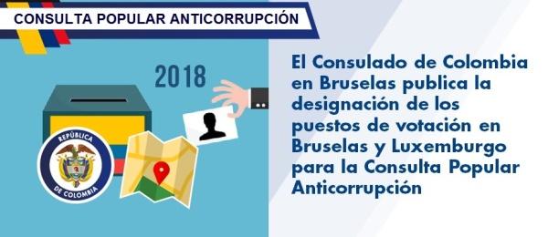 Consulado de Colombia en Bruselas publican la designación de los puestos de votación en Bruselas y Luxemburgo para la Consulta Popular Anticorrupción de 2018