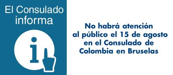 No habrá atención al público el 15 de agosto de 2018 en el Consulado de Colombia en Bruselas